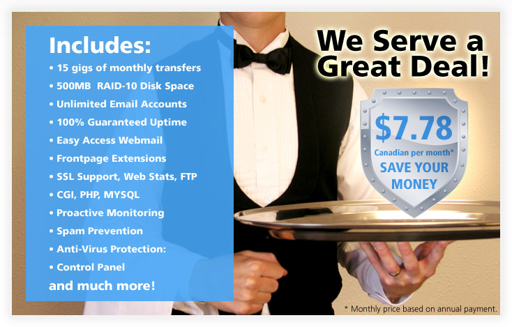 We Serve a Great Deal - Click to view web hosting packages
